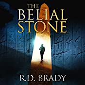 The Belial Stone: The Belial Series, Book 1 | R.D. Brady