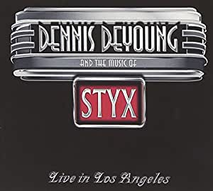 And The Music Of STYX Live In Los Angeles