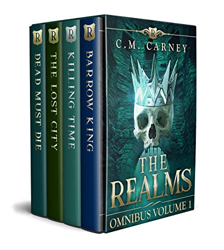 The Realms Omnibus Volume 1: An Epic LitRPG Series: (Barrow King, Killing Time, The Lost City, Dead Must Die) (English Edition)