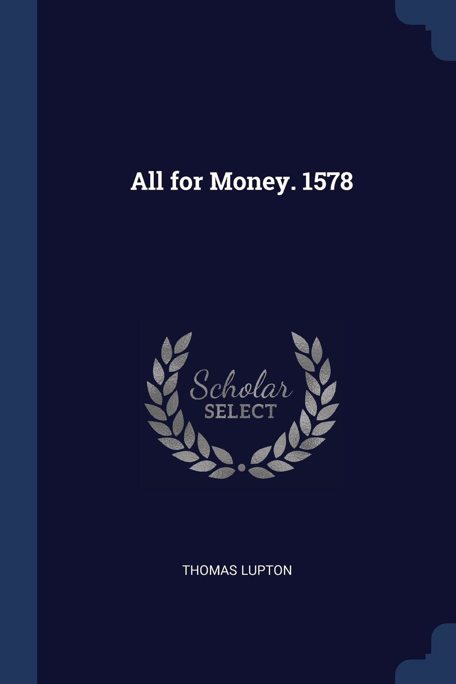 Download All for Money. 1578 PDF