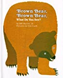 : Brown Bear, Brown Bear, What Do You See?