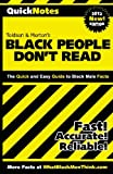 Black People Don't Read: QuickNotes: A Quick Reference Handbook of Black Male Statistics (Volume 1)
