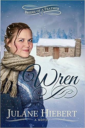 Wren (Brides of a Feather Book 3)