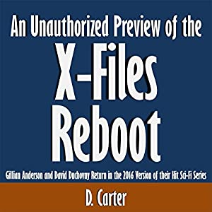 An Unauthorized Preview of the X-Files Reboot Audiobook