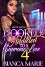 Hooked 4: Addicted to A Supreme Love