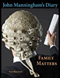 img - for John Manningham's Diary: Family Matters book / textbook / text book