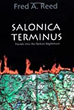 Salonica Terminus, Fred A. Reed, 0889223688