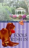 img - for Fools Rush In (Weddings by Bella) by Janice Thompson (2010-02-01) book / textbook / text book