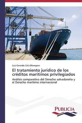 el-tratamiento-juridico-de-los-creditos-maritimos-privilegiados-spanish-edition