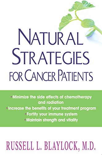 Natural Strategies for Cancer Patients by Russell L. Blaylock