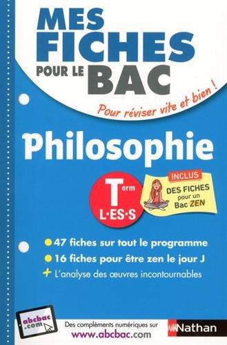 Mes fiches pour le BAC Philosophie Term L.ES.S