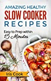 Want to have delicious and healthy meals everyday without time-consuming preparation?Amazing Healthy Slow Cooker Recipes will show you the simple and easy directions to help you and your family living a healthy and happy life through taking t...