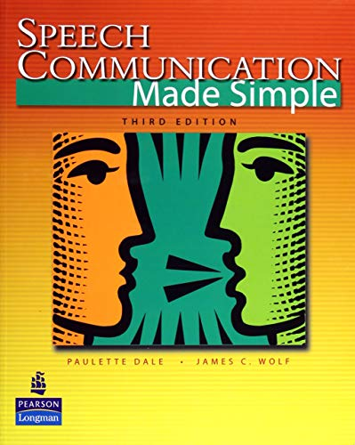 Speech Communication Made Simple (3rd Edition)