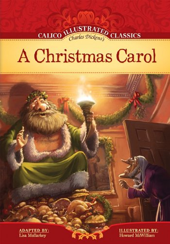 Christmas Carol (Calico Illustrated Classics Set (Charles Dickens Christmas Set)