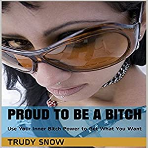 Proud to Be a Bitch Audiobook