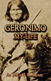 Geronimo: My Life (Native American)