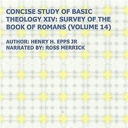 Concise Study of Basic Theology XIV
