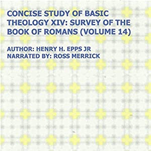 Concise Study of Basic Theology XIV Audiobook