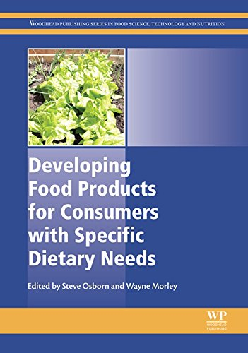 Developing Food Products for Consumers with Specific Dietary Needs (Woodhead Publishing Series in Food Science, Technology...