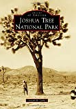 Search : Joshua Tree National Park (Images of America)