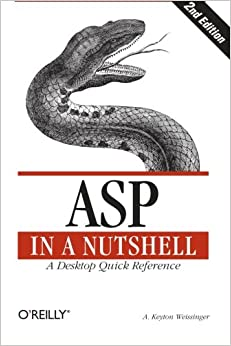 ASP In A Nutshell: A Desktop Quick Reference (In A Nutshell (O'Reilly)) Download.zip