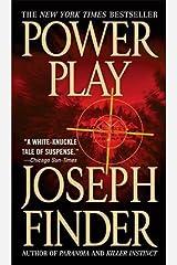 Power Play: A Novel Kindle Edition
