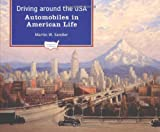 Driving Around the USA, Martin W. Sandler, 0195132300