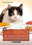 Wegweiser Katzenfutter: Artgerechte Nahrung für den Stubentiger