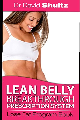 Lean Belly Breakthrough Prescription System Lose Fat Program book