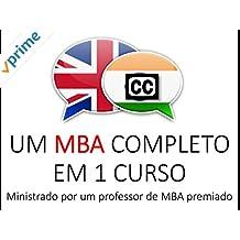 Um MBA Completo em 1 Curso pelo Professor Premiado de Escola de Negócios, Capitalista de Risco & Autor