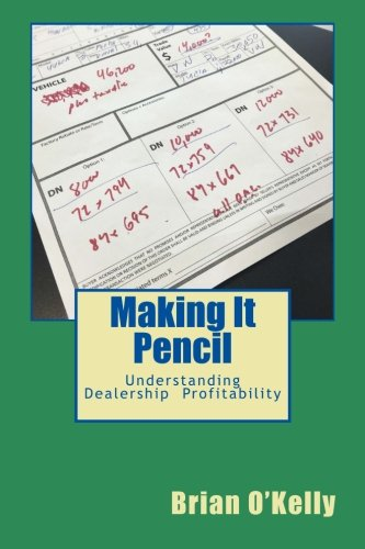 Making It Pencil: Dealer Math for Profitability