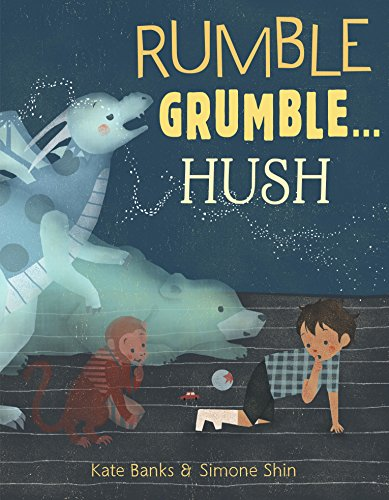 Book Cover: Rumble Grumble . . . Hush