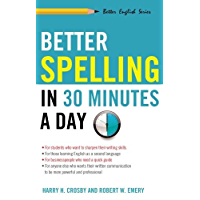 Better Spelling in 30 Minutes a Day (Better English)