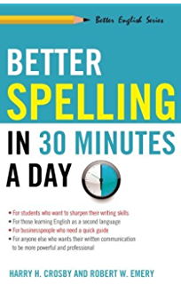 Amazon spelling made easy learn your words in half the time better spelling in 30 minutes a day better english fandeluxe Images