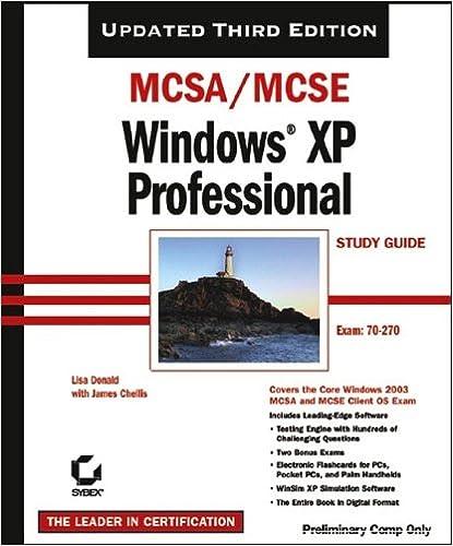 MCSA/MCSE Windows XP Professional Study Guide (70-270), 3rd Ed. Free Download