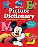 Disney My First Picture Dictionary: Over 900 Words and Meanings (Disney First Reference)