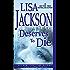 Deserves to Die (An Alvarez & Pescoli Novel Book 6)