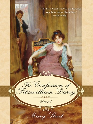 The confession of fitzwilliam darcy kindle edition by mary street the confession of fitzwilliam darcy by street mary fandeluxe Image collections