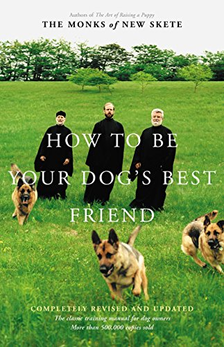 How to Be Your Dog's Best Friend: A Training Manual for Dog Owners cover