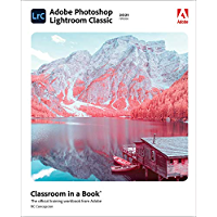 Adobe Photoshop Lightroom Classic Classroom in a Book (2021 release)