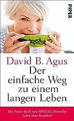 Der einfache Weg zu einem langen Leben (German Edition)