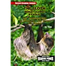 The Sloth/El Perezoso: The World's Slowest Animal/El Mamifero Mas Lento del Mundo (Campeones del Mundo Animal) (Spanish Edition)