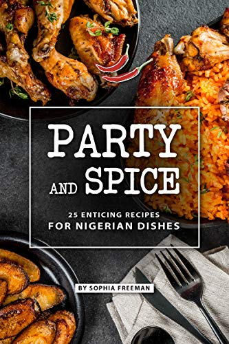 Breakfast Sausage Recipe - Party and Spice: 25 Enticing Recipes for Nigerian Dishes