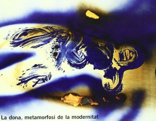 Descargar Libro Dona, Metamorfosi De La Modernitat: Woman, Metamorphosis Of Modernity Barbara Muhlens-molderings