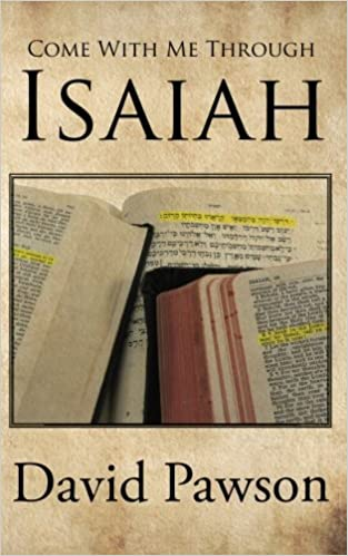 Come with Me Through Isaiah: David Pawson: 9781935769095