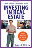 img - for What No One Ever Tells You About Investing in Real Estate : Real-Life Advice from 101 Successful Investors book / textbook / text book