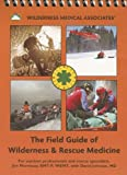 The Field Guide of Wilderness and Rescue Medicine 7th Edition