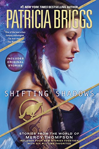 """Shifting Shadows - Stories from the World of Mercy Thompson (A Mercy Thompson Novel)"" av Patricia Briggs"