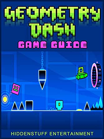 GEOMETRY DASH LITE GAME, APK, ONLINE, FREE, GUIDE, + MORE! - Kindle