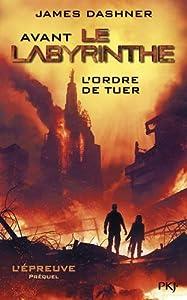 """Afficher """"Epreuve (L') n° préquel Avant le labyrinthe"""""""